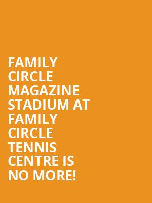 Family Circle Magazine Stadium At Family Circle Tennis Centre is no more