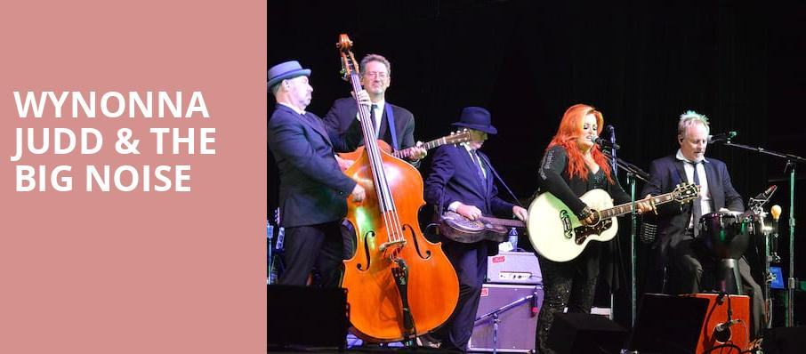 Wynonna Judd The Big Noise, Charleston Music Hall, North Charleston