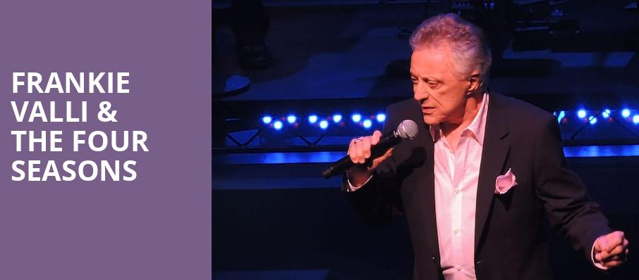 Frankie Valli The Four Seasons, Gaillard Center, North Charleston