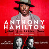 Anthony Hamilton with Lalah Hathaway and Eric Benet, North Charleston Performing Arts Center, North Charleston